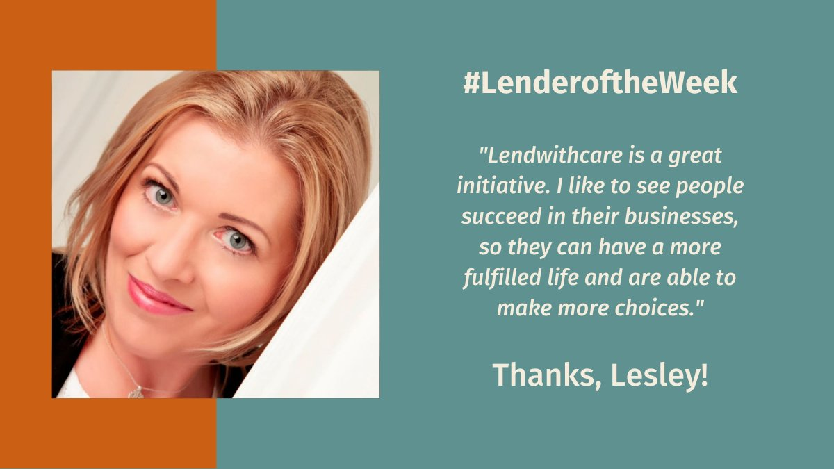 Lesley from Manchester is our #LenderoftheWeek this week as we loved what she said about success in business meaning more choices in life. We couldnt agree more, and we are confident that the entrepreneurs Lesley has supported have been afforded more choices as a result!