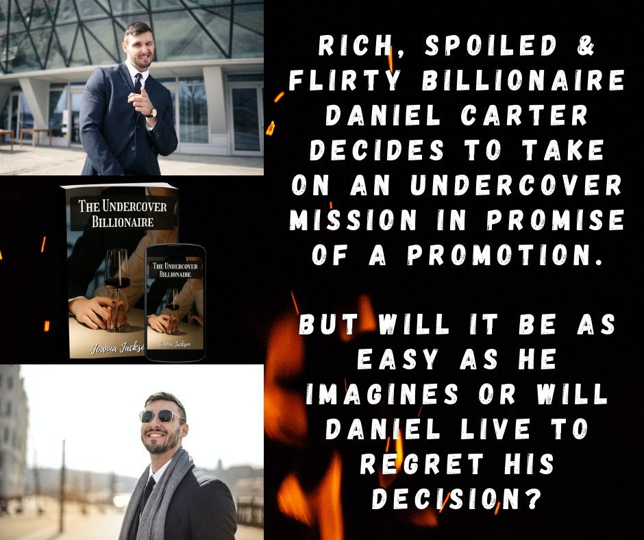 """Rich, spoiled & flirty billionaire, Daniel Carter, decides to take on an undercover mission in promise of a promotion.   But will it be as easy as he imagines or will he live to regret his decision?  Read """"The Undercover Billionaire"""" to find out!   #novel"""