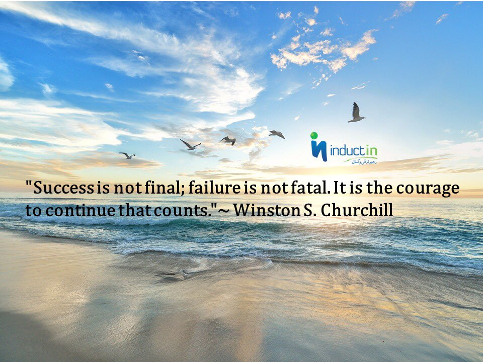 """""""Success is not final; failure is not fatal. It is the courage to continue that counts.""""~ Winston S. Churchill  #Motivation #success #leadership"""