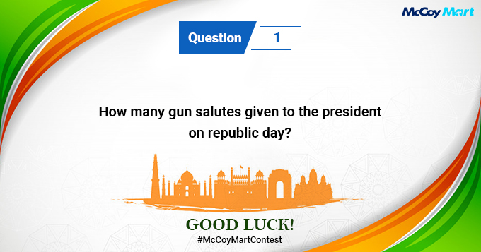 So, here we go with the First Question for Republic day contest #McCoyMartContest. *Do follow all rules!👇  #Republicday2021 #ContestAlert  #McCoyMart