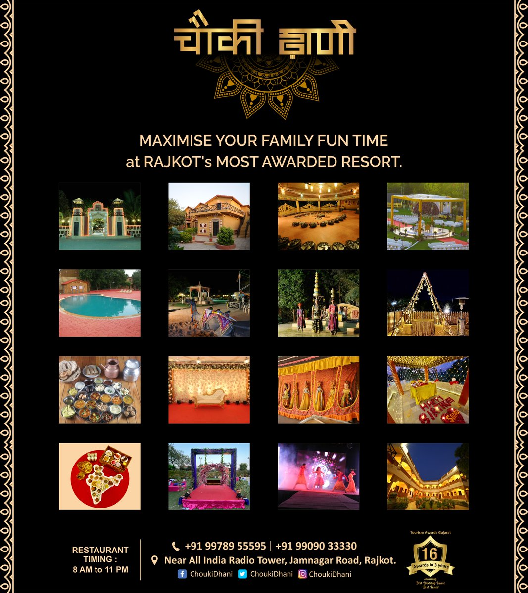 MAXIMIZE YOUR FAMILY FUN TIME at RAJKOT's MOST LOVED RESORT. 16 awards in 3 years Best Wedding Venue Award from Tourism Awards Gujarat  Call on: 9978955595  #Choukdhani #wellappointed #modernamminities #memorable #16Awards #PopularResort #Food #Stay #Party #Surprise #Function
