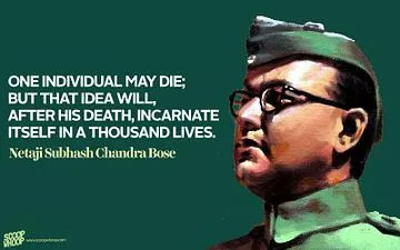 ONE INDIVIDUAL MAY DIE; BUT THAT IDEA WILL, AFTER HIS DEATH, INCARNATE ITSELF IN A THOUSAND LIVES ~Netaji Subhash Chandra Bose  India will always remain grateful to #NetajiSubhasChandraBose for his bravery and contribution.  #ParakramDivas