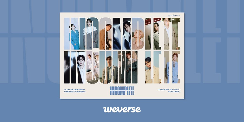 2021 #SEVENTEEN OnlineConcert <IN-COMPLETE> starts at 6 PM (KST) today! Enterthe streaming page, set your nickname, and get ready for the concert! 👉  Ticketsale ends 23 Jan, 6:59 (KST) 👉  #IN_COMPLETE
