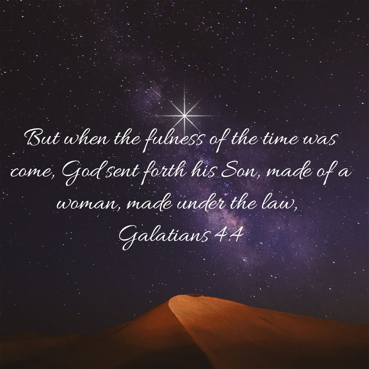 But when the fulness of the time was come, God sent forth his Son, made of a woman, made under the law, Galatians 4:4 KJV #SaturdayMorning #SaturdayThoughts #Jesus