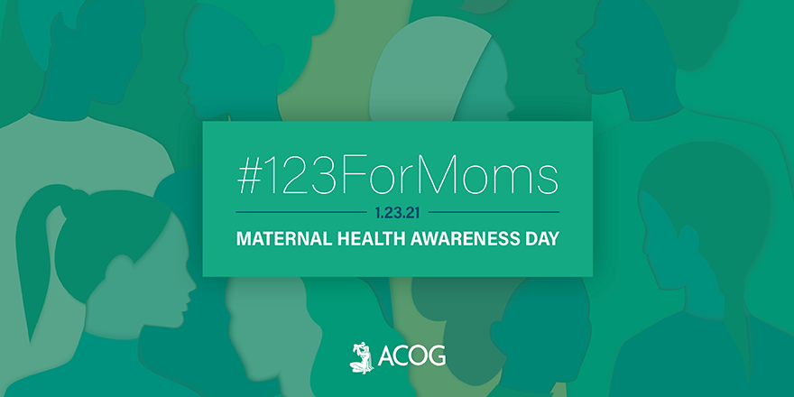 Today is #MaternalHealthAwarenessDay #123forMoms. Join ACOG as we share maternal health initiatives and advocacy efforts to improve maternal health and preventing mortality. Follow along on social media and learn more about how to get involved: