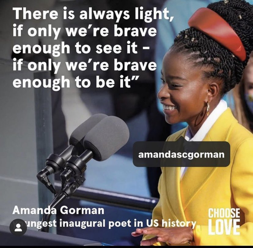 'There is always light, if only we're brave enough to see it- if only we're brave enough to be it' - @TheAmandaGorman 💫   #AmandaGorman #SaturdayMorning