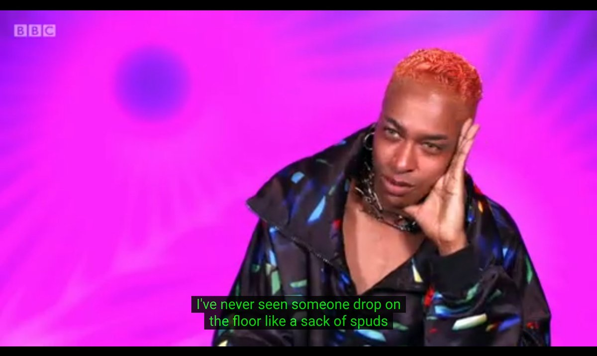 """I've never seen someone drop on the floor like a sack of spuds so hard in my life and it was a SLAM! Like, is she OK? Has she broke her back? But she got up, thank God""  Kills me every time #DragRaceUK"