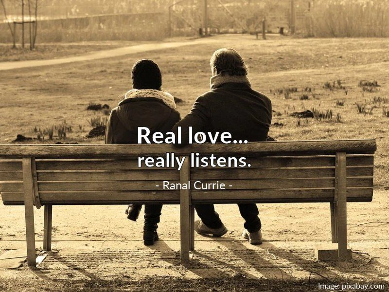 Real love really listens.  #quote #love #listening #SaturdaySunshine