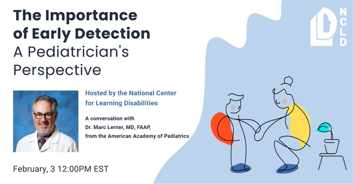 Why is the early recognition of a learning disability (#LD) critical ?   Join NCLD's  @LD_Expert, in a discussion with @AmerAcadPed's, Dr. Marc Lerner,  on the importance of early detection. Wednesday, Feb. 3 at 12:00 PM EST.  Register here:  #Check4LD