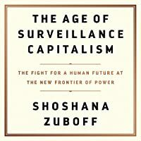 The Age of Surveillance Capitalism: The Fight for a Human Future at the New Frontier of Power    #FreeAudible #ComputerScience #Bestseller