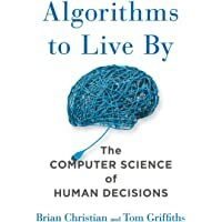 Algorithms to Live By: The Computer Science of Human Decisions    #FreeAudible #ComputerScience #Bestseller
