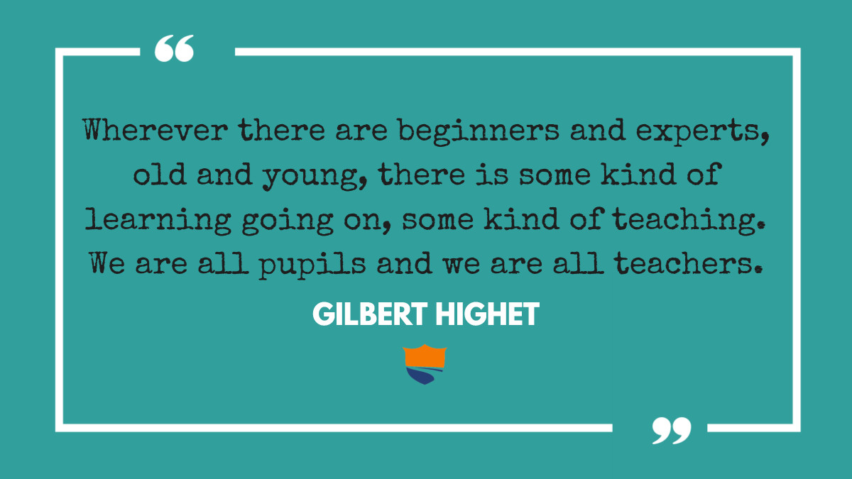 """""""Wherever there are beginners and experts, old and young, there is some kind of learning going on, some kind of teaching. We are all pupils and we are all teachers."""" - Gilbert Highet #gtscholars #quoteoftheday #saturdaymotivation #inspirationalquotes #le…"""