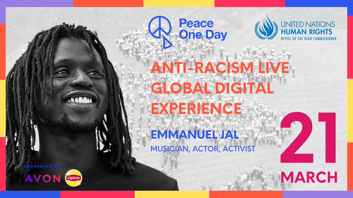 #PeaceOneDay @unhumanrights are delighted to announce that @EmmanuelJAL will participate in the Anti-Racism Live Global Digital Experience   More info👉  #fightracism #standup4humanrights #SDG16Plus #qualityconnections #Liptonicetea #AvonWorldwide #SpeakOut