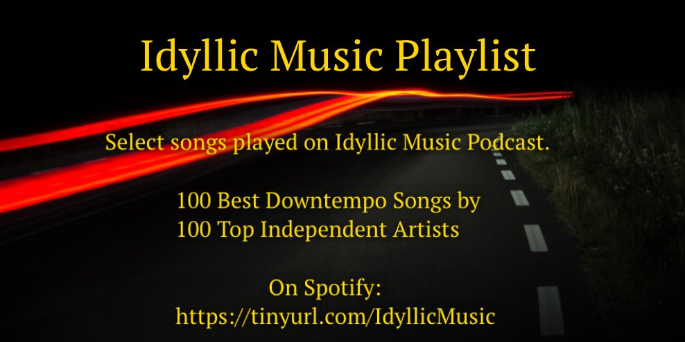 Highlights from the past 100 episodes of Idyllic Music Podcast #SpotifyPlaylists #triphop #chillout #downtempomusic #instrumentals #vocals #SaturdayVibes
