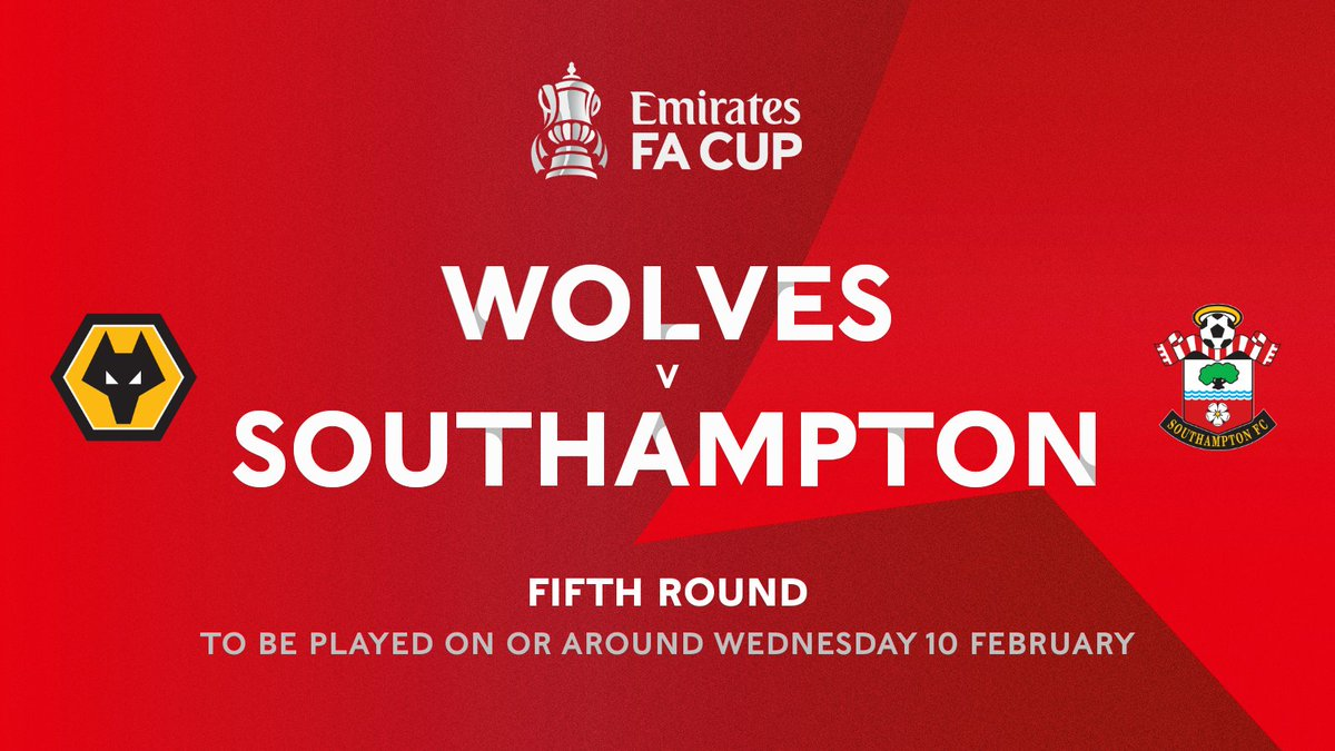 The first #EmiratesFACup fifth round tie is confirmed!  @Wolves 🆚 @SouthamptonFC   Who's winning this one?