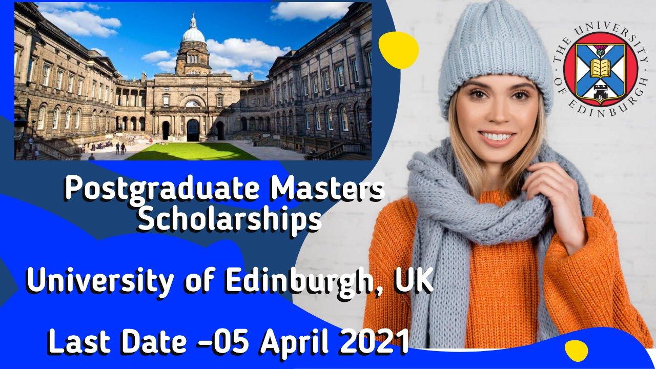 Postgraduate Masters Scholarships at The University of Edinburgh, UK
