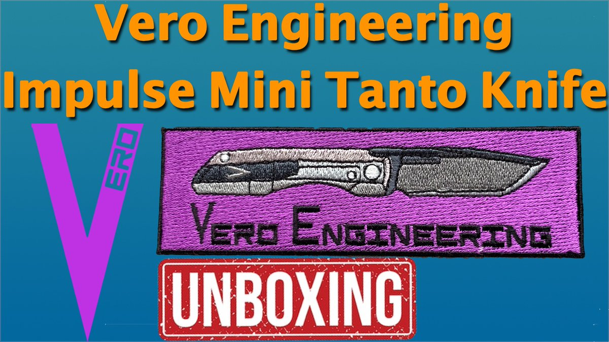 Vero Engineering Impulse Mini Tanto Knife Unboxing    #VeroEngineering #ImpulseMini #Tanto #Knife #KnifeReviews #KnifeCollecting #Vero