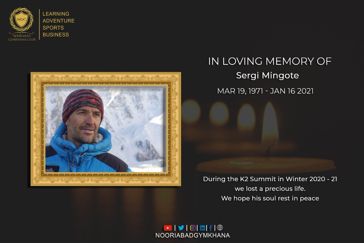 𝐍𝐨𝐨𝐫𝐢𝐚𝐛𝐚𝐝 𝐆𝐲𝐦𝐤𝐡𝐚𝐧𝐚 Adventure | Learning | Sports | Business IN LOVING MEMORY OF  SERGI MINGOTE.  We hope his soul Rest in Peace. https://t.co/7uwFnlOAD1 #Nooriabadgymkhanaclub #NGC #K2winterexpedition2021  #KillerMountain. #SergiMingote #losthiker #lovingmemory https://t.co/GYbSTsmoiw