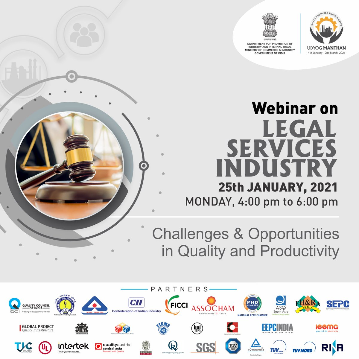 #UdyogManthan  Join us for the webinar on #LegalServices Industry & gain insights about the Challenges & Opportunities for them from our experts.  Watch LIVE :   📅 25-01-2021 ⏰ 4 PM - 6 PM  #AatmaNirbharBharat #MakeInIndia #NewIndia #