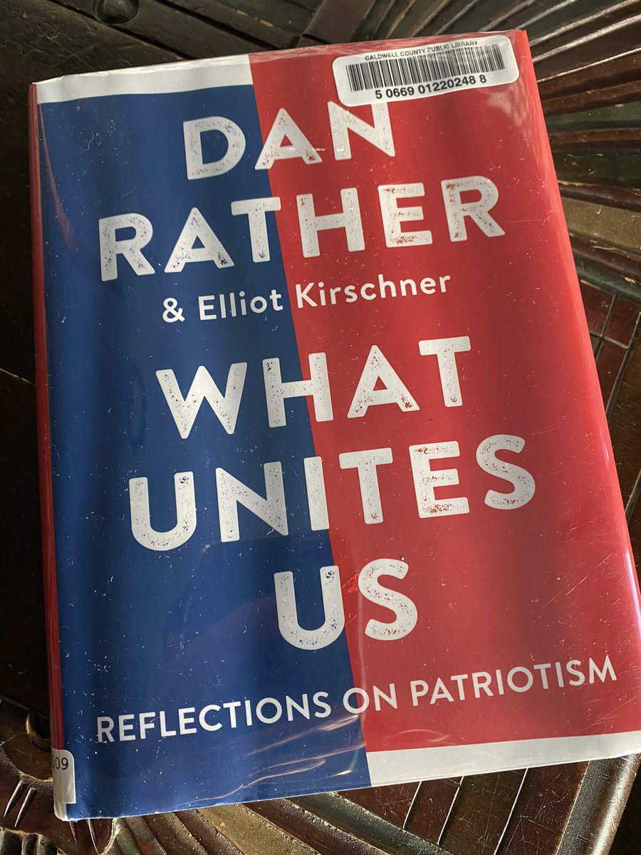 #WhatUnitesUs by @DanRather is a great read for the current political climate. His perspective from years of professional and life experience is invaluable.