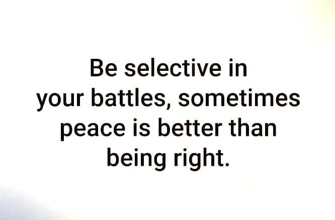 Be selective in your battles... #SaturdayVibes #SaturdayMotivation #SaturdayMorning