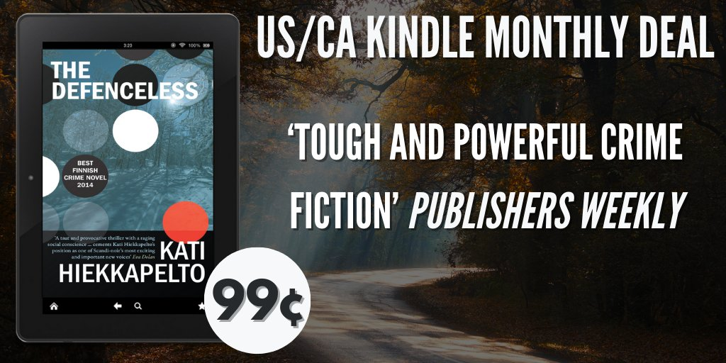 #USA 🇺🇸 #Canada 🇨🇦  IMMENSE #crimefiction from #Finland … just #99c ONE MONTH ONLY  @HiekkapeltoKati's bestselling, page-turning, thought-provoking & utterly chilling #TheDefenceless t @countertenorist   **Shortlisted for the GLASS KEY & PETRONA AWARDS**
