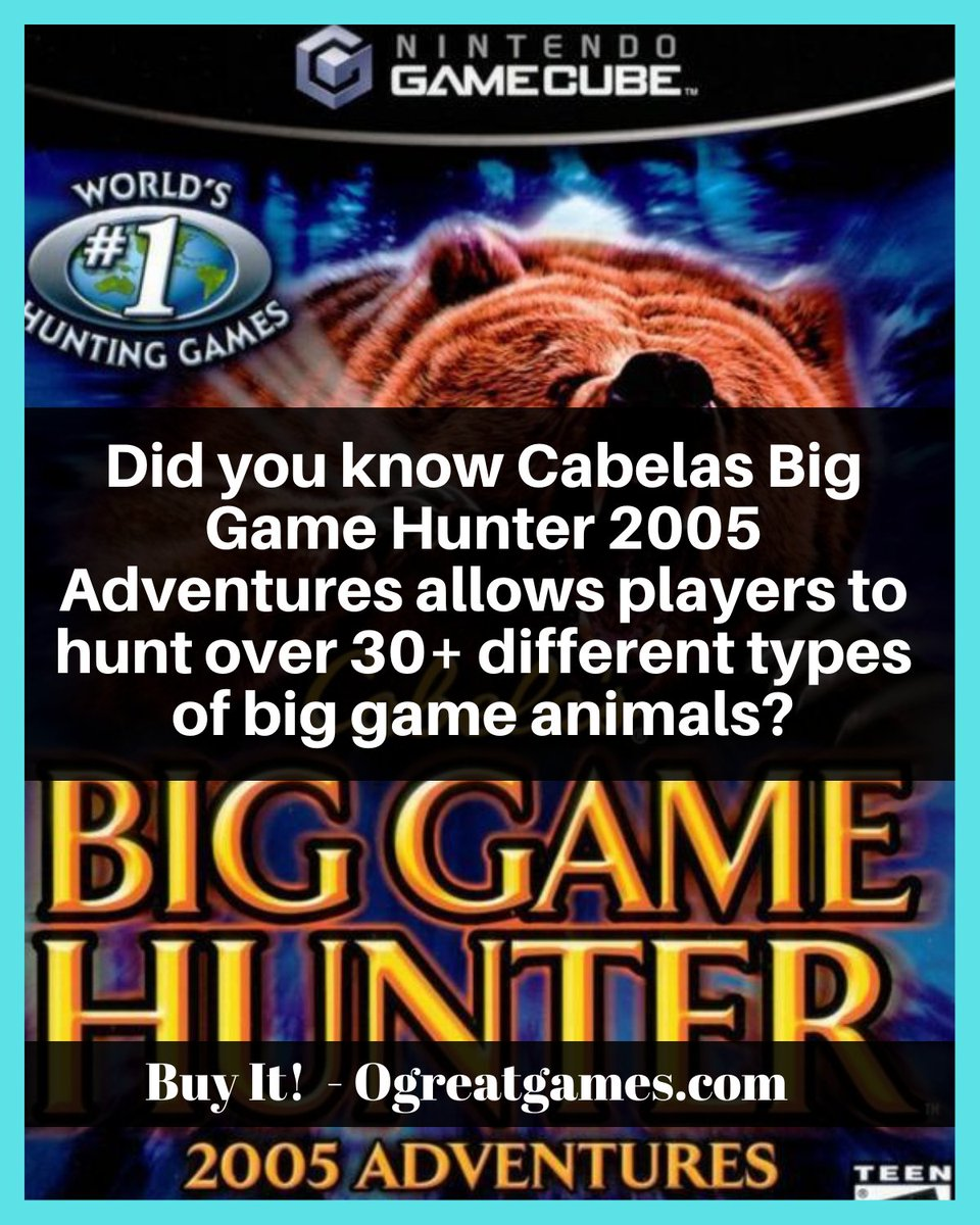 Did you know Cabelas Big Game Hunter 2005 Adventures allows players to hunt over 30+ different types of big game animals? #gamecube #fact #question #nintendo #dyk
