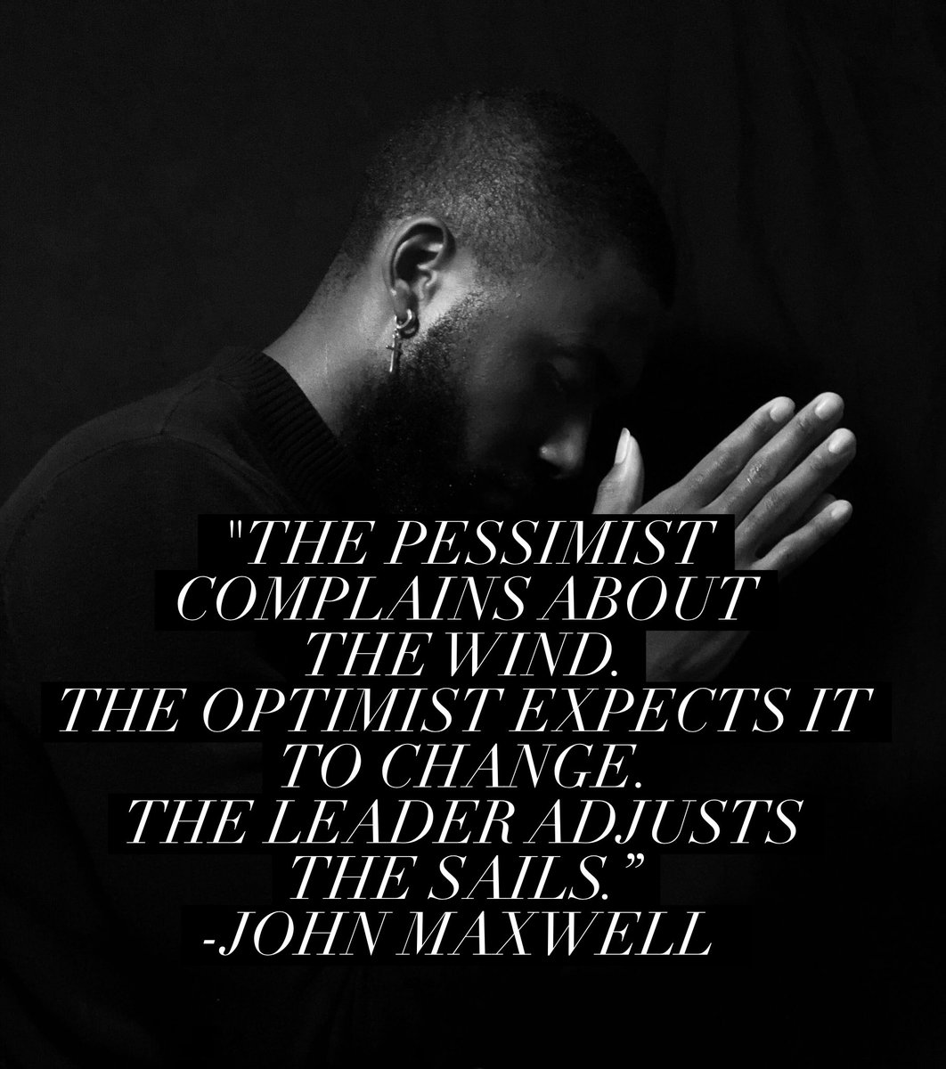 The pessimist complains about the wind. The optimist expects it to change. The leader adjusts the sails. ~John Maxwell #SaturdayMorning #RiseAndGrind #BePositive #Leadership #Quote