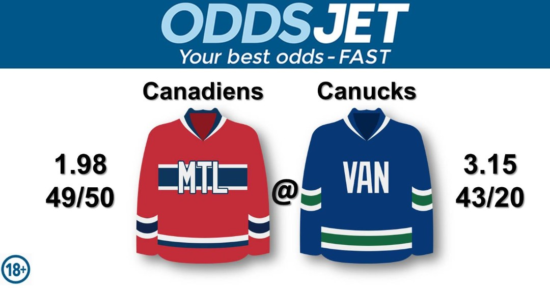 #NHL, #HockeyIsBack,   #Canadiens, #GoHabsGo, #MontrealCanadiens, vs. #VancouverCanucks, #GoCanucks, #Canucks, #VanCanucks, Get your best odds - fast at