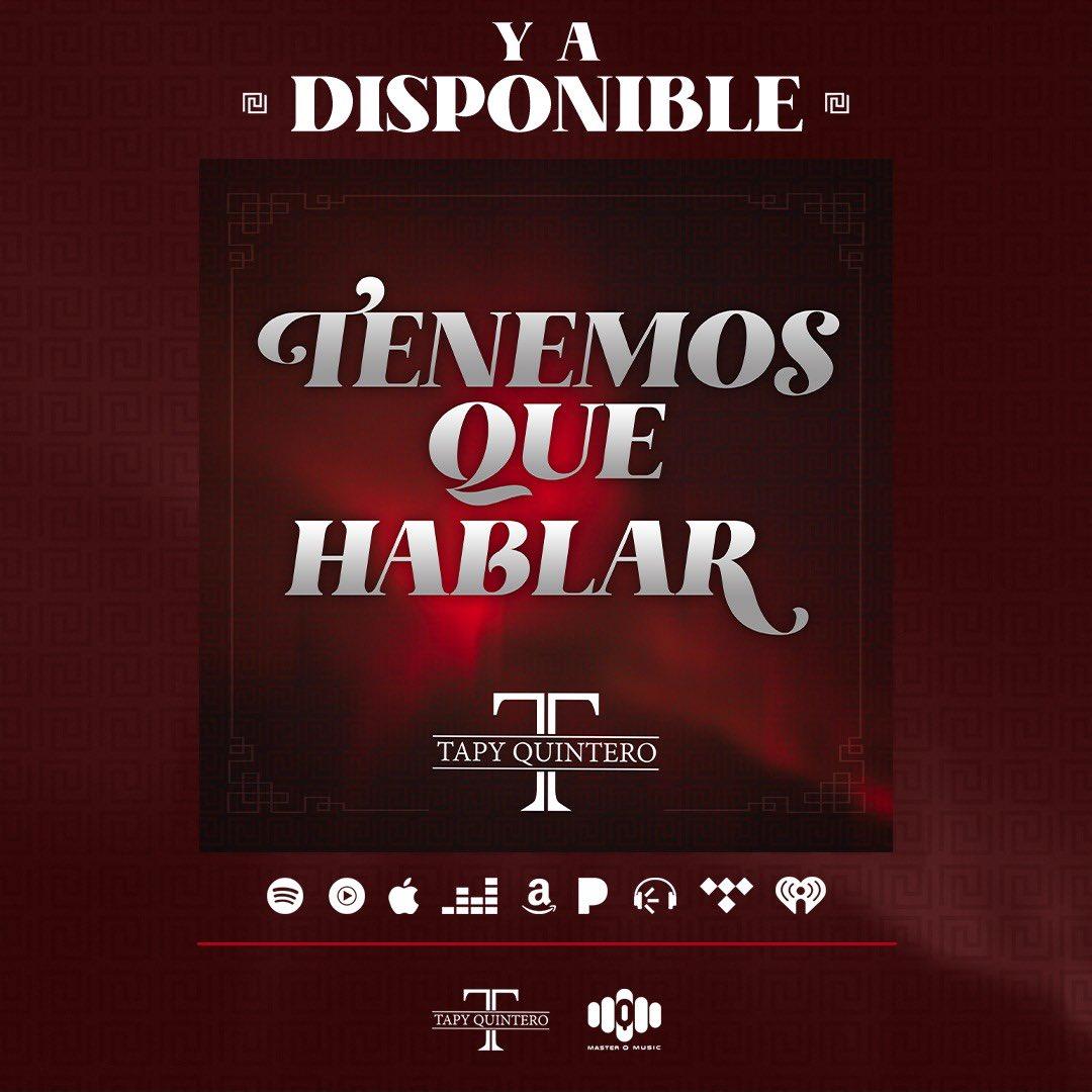 "Ya Disponible En Todas Las Plataformas Digitales ""Tenemos Que Hablar"" - Tapy Quintero #TapyQuintero #MasterQMusic   ➤ https://t.co/k2IfIgCZ0c https://t.co/G1cOWUptcn"
