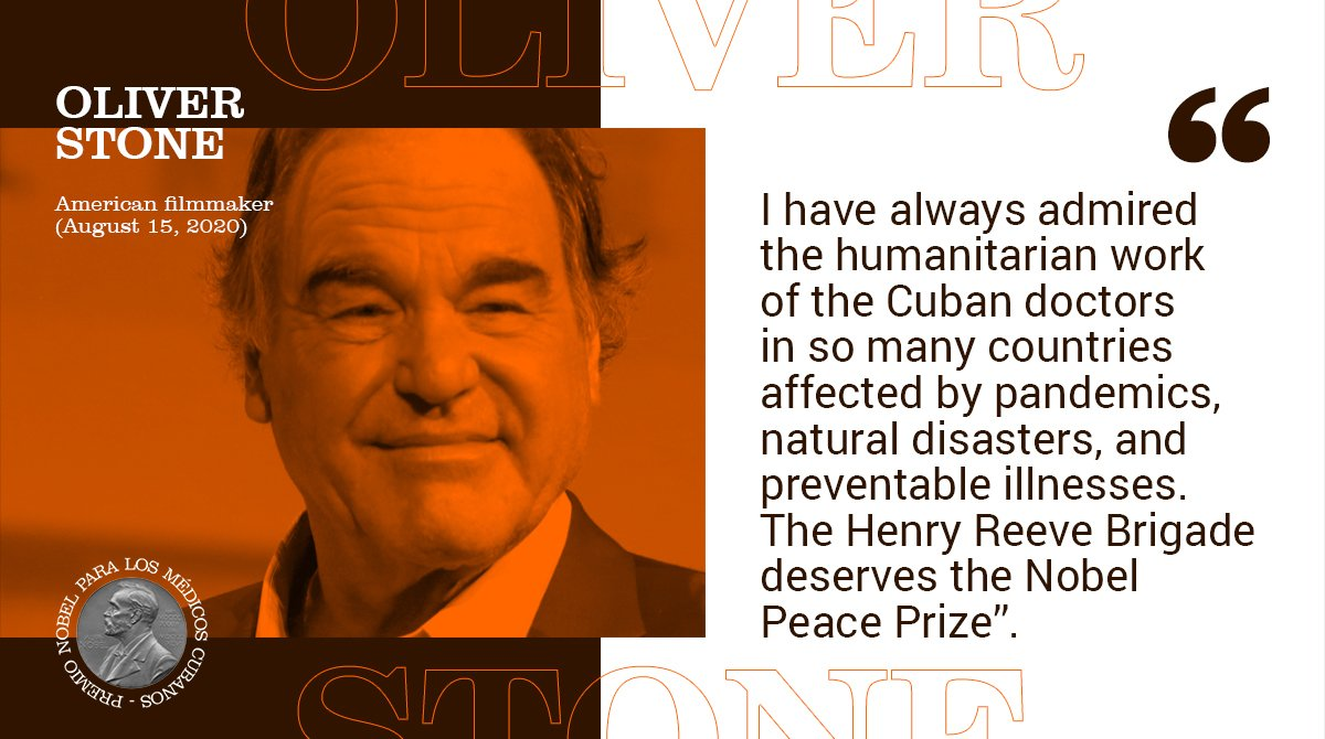 Renowned #American filmmaker @TheOliverStone says #Cuba Henry Reeve Medical Brigade deserves the #NobelPeacePrize for humanitarian labor VS #COVID19 #pandemic, natural disasters, AND preventable illnesses.  #CubaViva  #SomosCuba #DeZurdaTeam  #Covid_19  #USA