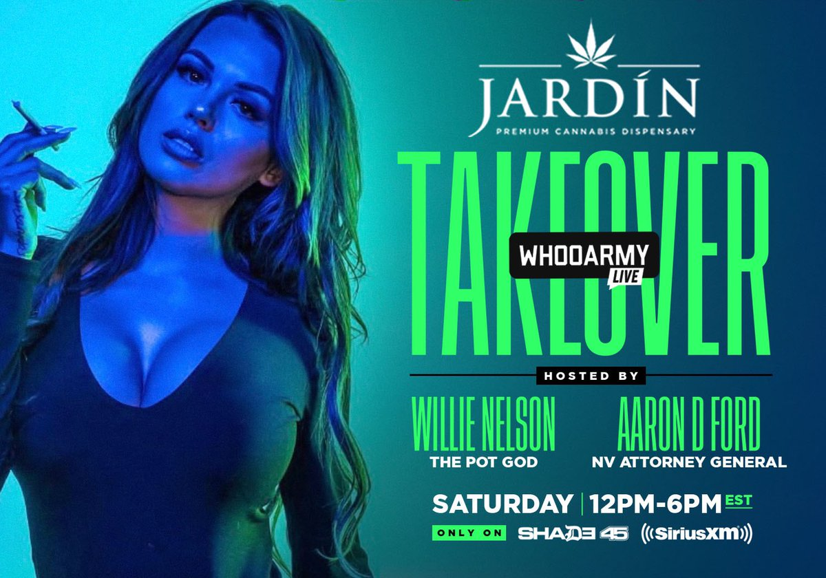 Tune in!! 💨💨💨💨 @JardinVegas #TAKEOVER with #WillieNelson 💨💨💨💨 @AaronDFordNV on @Shade45 @SIRIUSXM 🚀 @DJWhooKid 💨💨💨