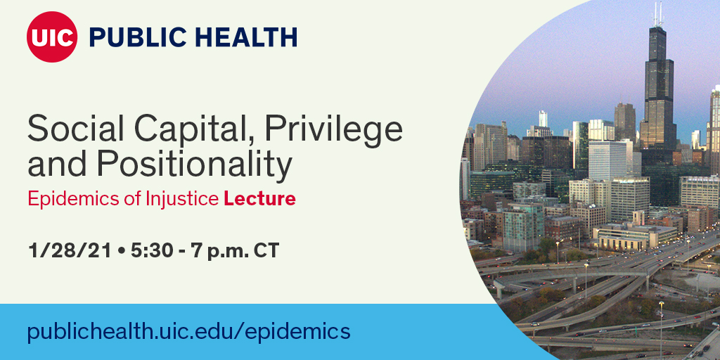 Join our free Epidemics of Injustice course this Thursday as we examine the role of social capital and privilege in health outcomes.  This topic is critically important as #COVID19 vaccinations roll out.  RSVP: