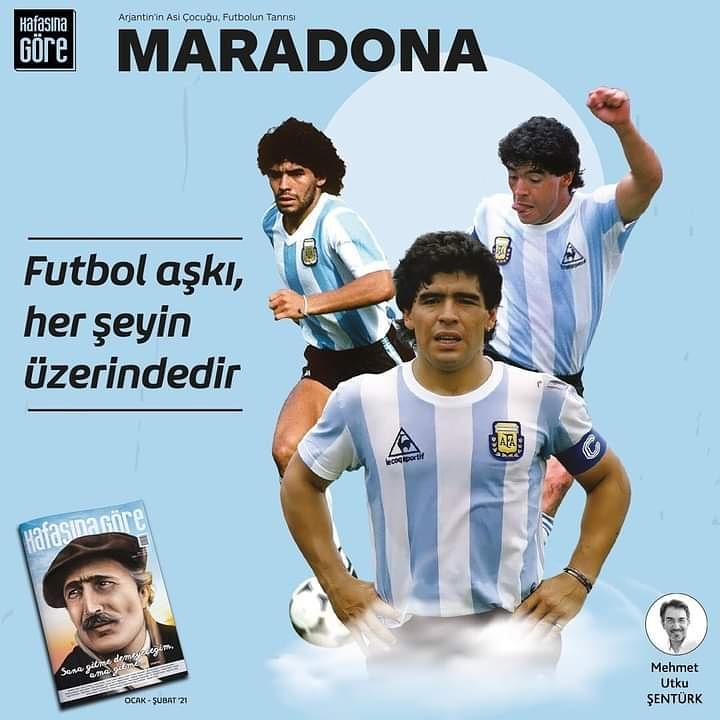 Diego Armando Maradona, adına onlarca, yüzlerce film ve belgesel çekildi, şarkılar yapıldı, kitaplar yazıldı. Binlerce hayranı vücuduna onun resmini dövme yaptırdı. Mehmet Utku Şentürk #KafasinaGoreDergi #OcakŞubat sayısında  Arjantin'in asi çocuğu #Maradona 'yı anlattı.