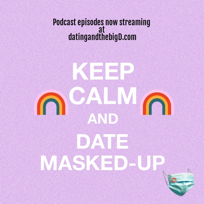Check it out! Remember to stay calm with a mask on your date.  #saturdayvibes #podcast #blogger #dallas #coviddating #communication #relationship #datenight #calm #Dating