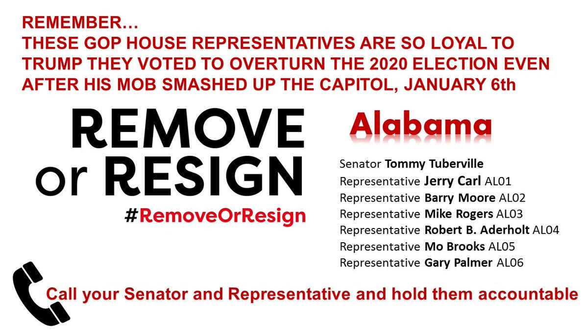 #Alabama hold them accountable!  @SenTuberville  @RepJerryCarl  @RepBarryMoore  @RepMikeRogersAL  @Robert_Aderholt  @RepMoBrooks  @USRepGaryPalmer   #RemoveOrResign