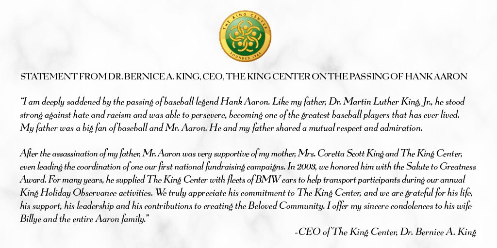Statement from King Center CEO, @BerniceKing, on the passing of #HankAaron.   #MLK #CorettaScottKing #BelovedCommunity
