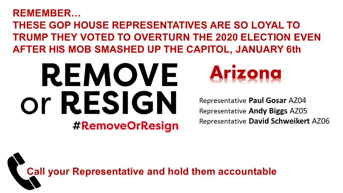 #Arizona hold them accountable!  @RepGosar  @RepAndyBiggsAZ  @RepDavid   #RemoveOrResign