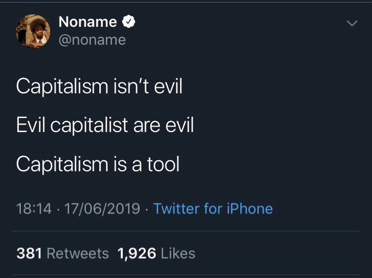 i used to be confused about capitalism too but trust me, capitalism is damn near the most evil system ever created. it's responsible for the deaths of millions!!! read with me 💚 @NonameBooks
