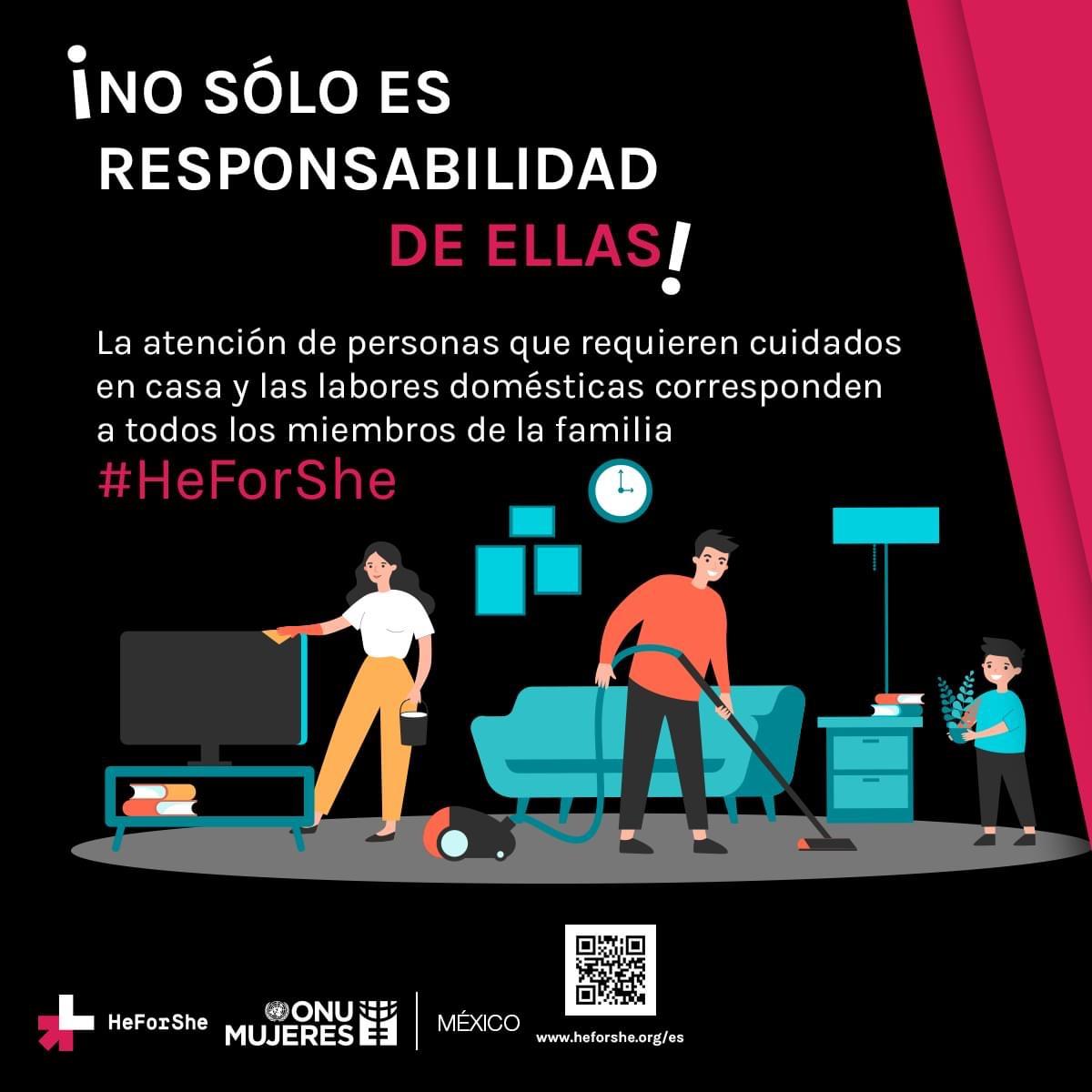 La emergencia sanitaria nos mantiene en casa, si todas y todos cooperamos por igual, la convivencia puede ser aún más positiva. #HeForShe