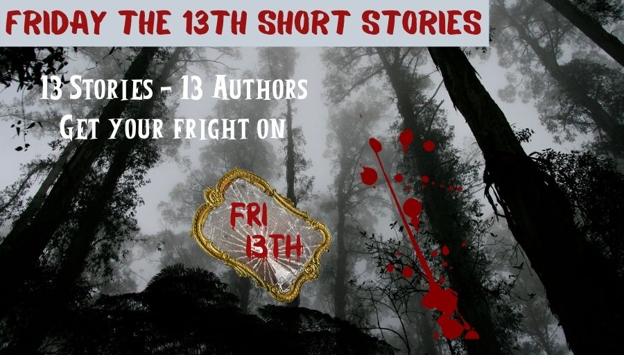 Get ready for the fright of your life…   #Fri13thStories #Murder #Suspense #Fridaythe13th #Ebook #ShortStories #BookWorm #AHAgrp   #FREE on #KindleUnlimited