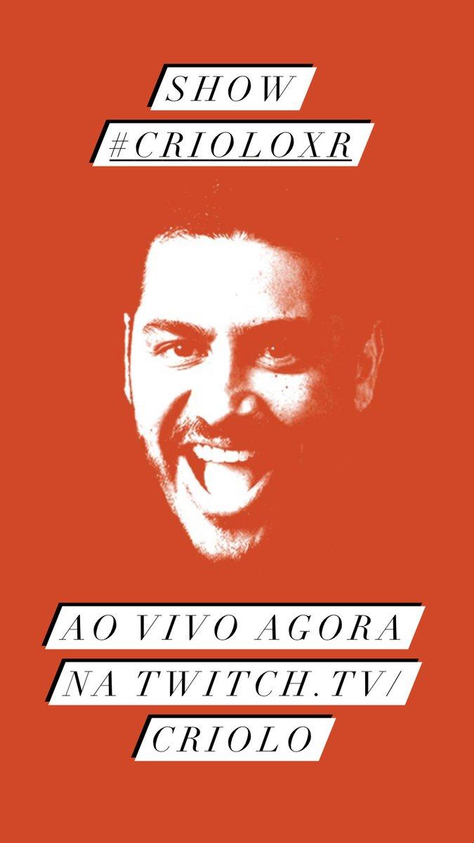 SHOW #CrioloXR AO VIVO AGORA, FAMÍLIA NA