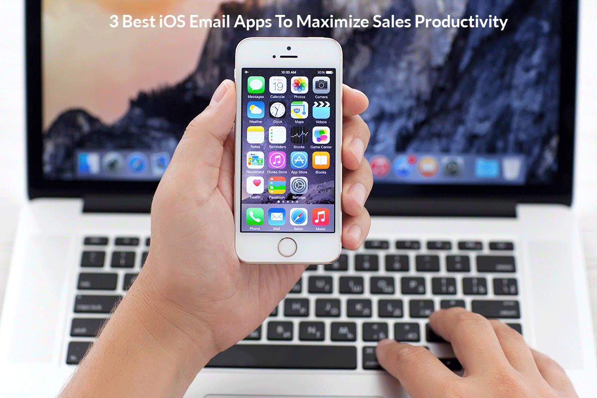 3 Best iOS Email Apps To Maximize #Sales Productivity https://t.co/S3KJTbYad9 #salesacceleration #salesenablement https://t.co/R4ro9CAwEH