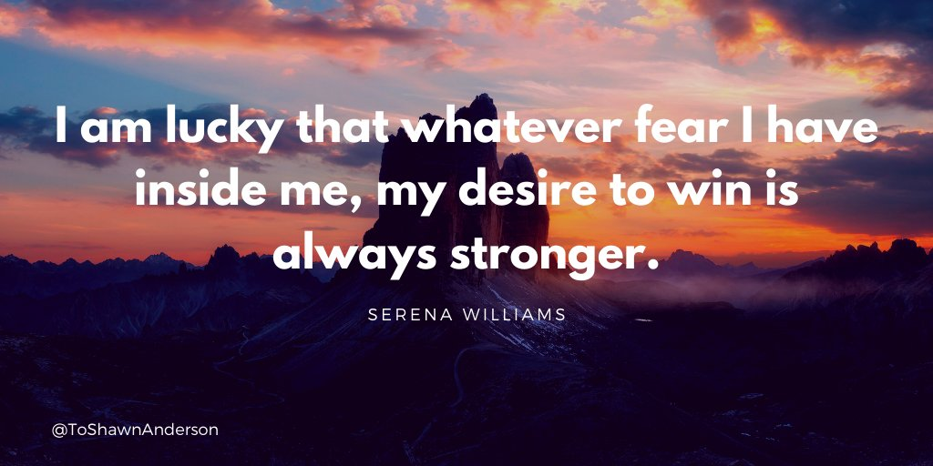 I am lucky that whatever fear I have inside me, my desire to win is always stronger. @serenawilliams  #quotesoftheday #quotes #quotestoliveby #dailymotivation #defstar5  #quote #motivational #success  #JoyTrain #SuccessTRAIN #makeyourownlane #ThinkBIGSundayWithMarsha