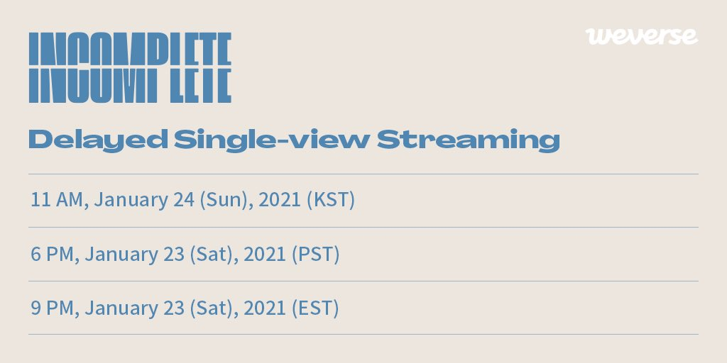 2021#SEVENTEEN Online Concert <IN-COMPLETE> Delayed Single View Streaming begins at 11 AM (KST) today!  Ifyou bought the streaming ticket, visit the link below and get ready! 👉  #IN_COMPLETE