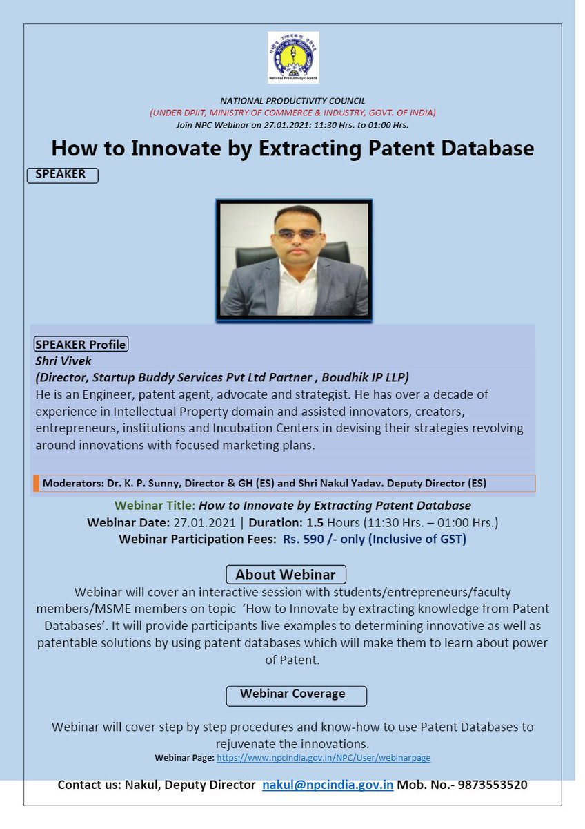"Webinar on""How to Innovate by Extracting Patent Database"" Register Now:- Contact:-nakul@npcindia.gov.in Mob. No.- 9873553520 Date:-27.01.2021 