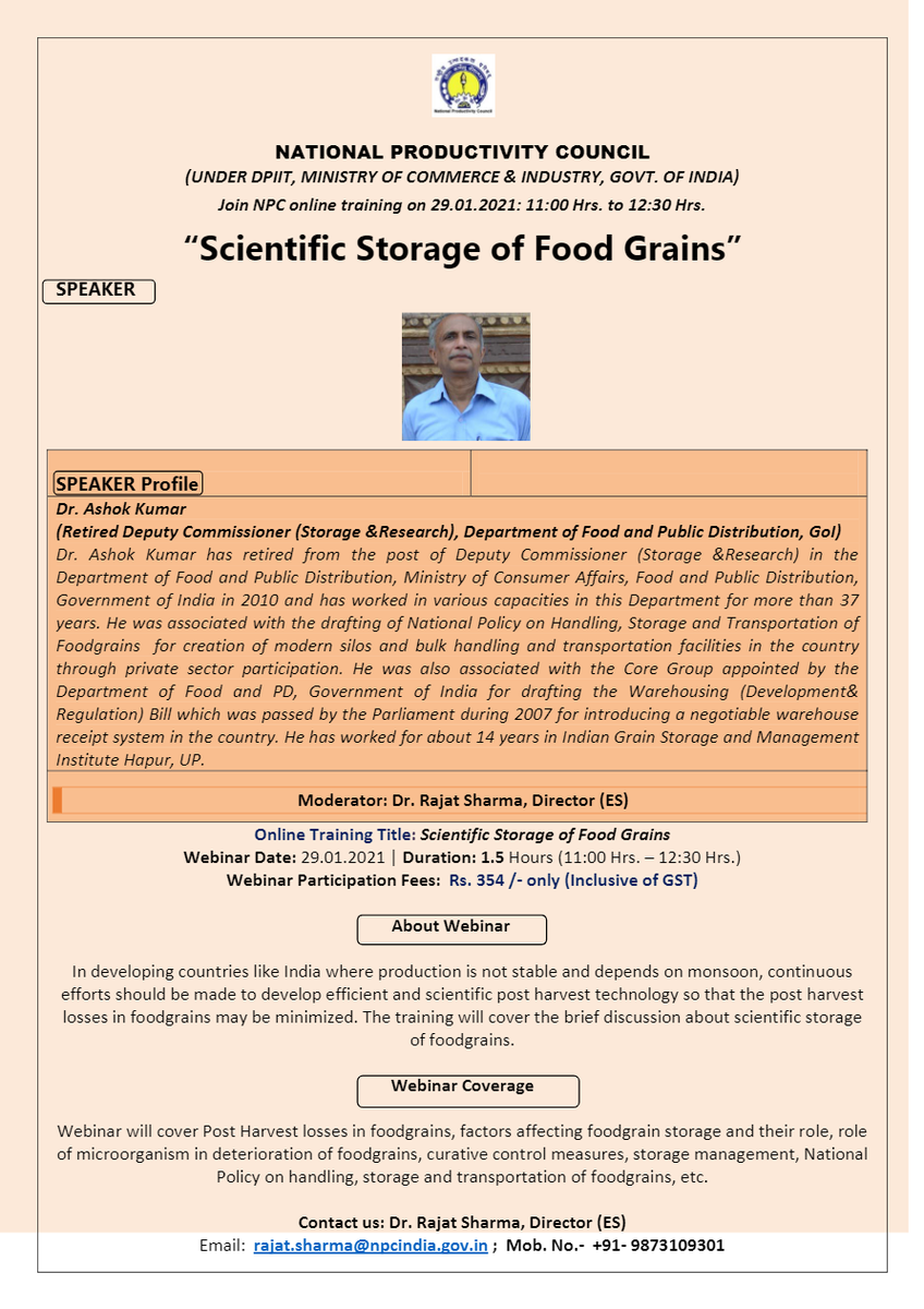 "Webinar on""Scientific Storage of Food Grains"" Register Now:- Contact:-rajat.sharma@npcindia.gov.in ; Mob. No.- +91- 9873109301 Date:-29.01.2021 