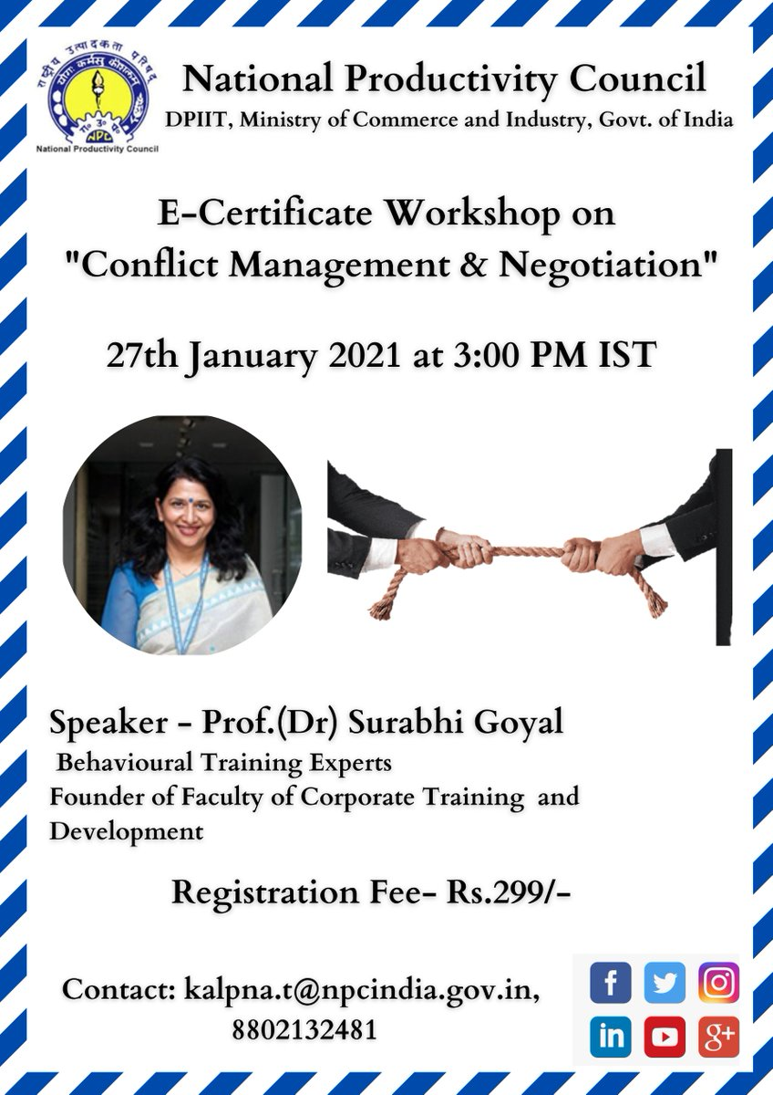 "Webinar on""E-Certificate Workshop on Conflict Management and Negotiation"" Register Now:- Contact:-kalpna.t@npcindia.gov.in, 8802132481 Date:-03:00 pm - 04:00 pm27-01-2021 Fee:-299/- #npcindia #npc #webinar #E-certificate #Workshop #Conflict #Management"