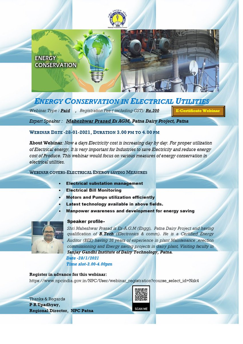 "Webinar on""ENERGY CONSERVATION IN ELECTRICAL UTILITIES"" Register Now:- Contact:-P R Upadhyay, Regional Director, NPC Patna Date:-28/1/2021 Time slot-3.00-4.00pm Fee:-Rs.300/- #npcindia #npc #Webinar #Energy #Conservation #Electrical #Utilities"