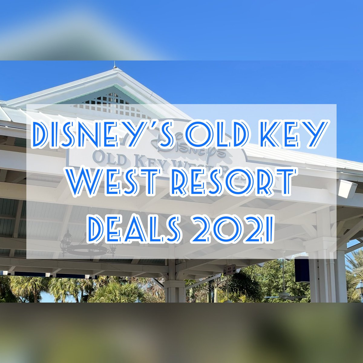 Planning a 2021 Disney Trip?🧳🛫Check out these amazing deals for stays at Disney's Old Key West Resort  #disneyvacation #WaltDisneyWorld
